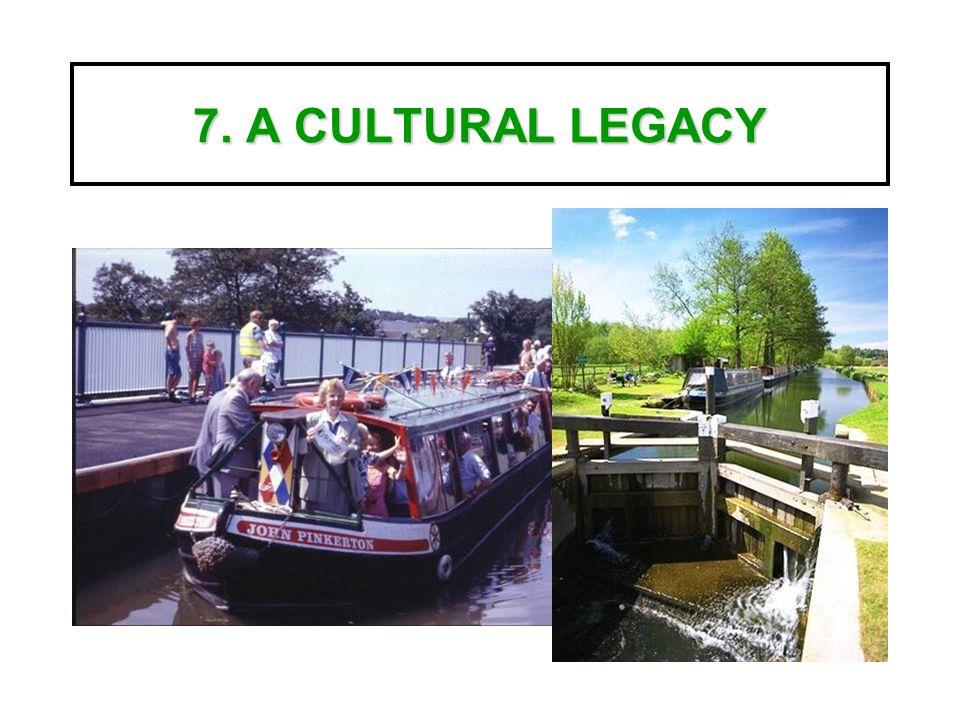 7. A CULTURAL LEGACY