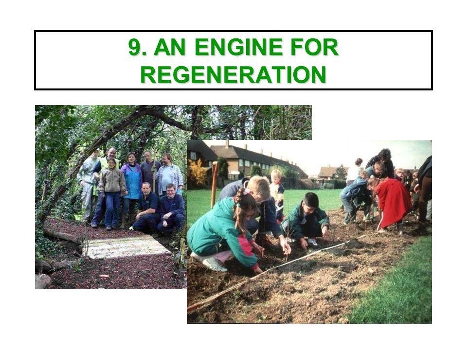 9. AN ENGINE FOR REGENERATION