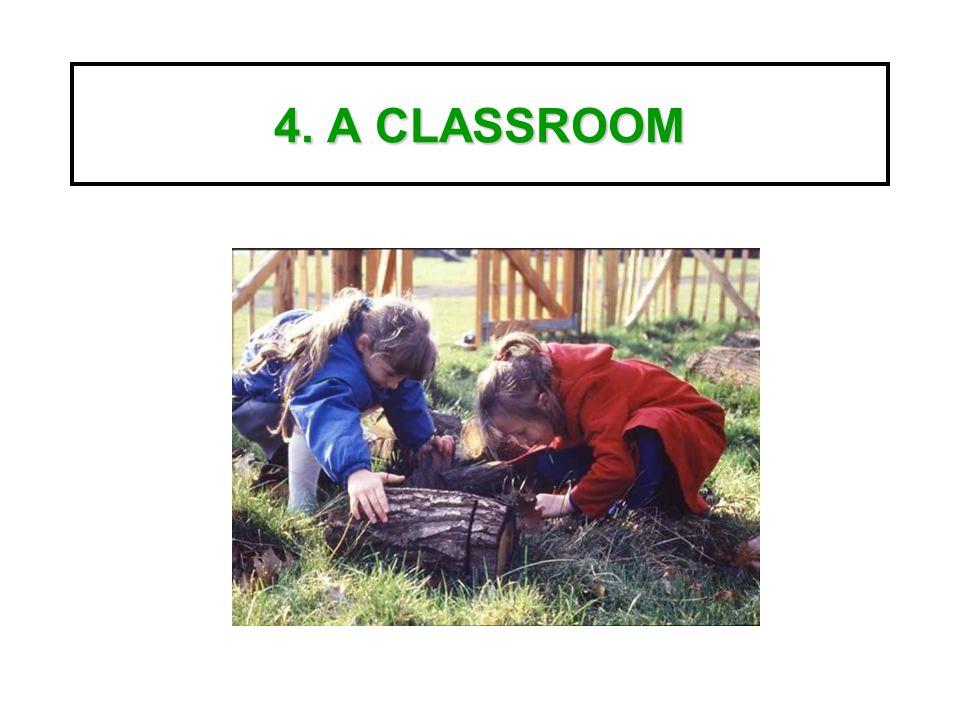 4. A CLASSROOM