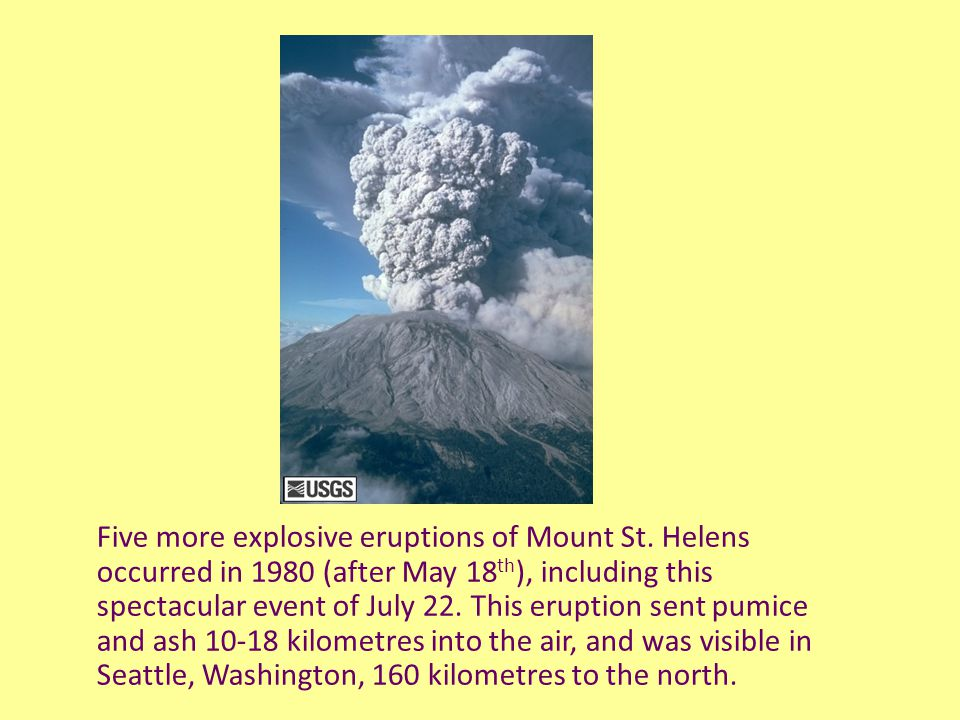 Five more explosive eruptions of Mount St.