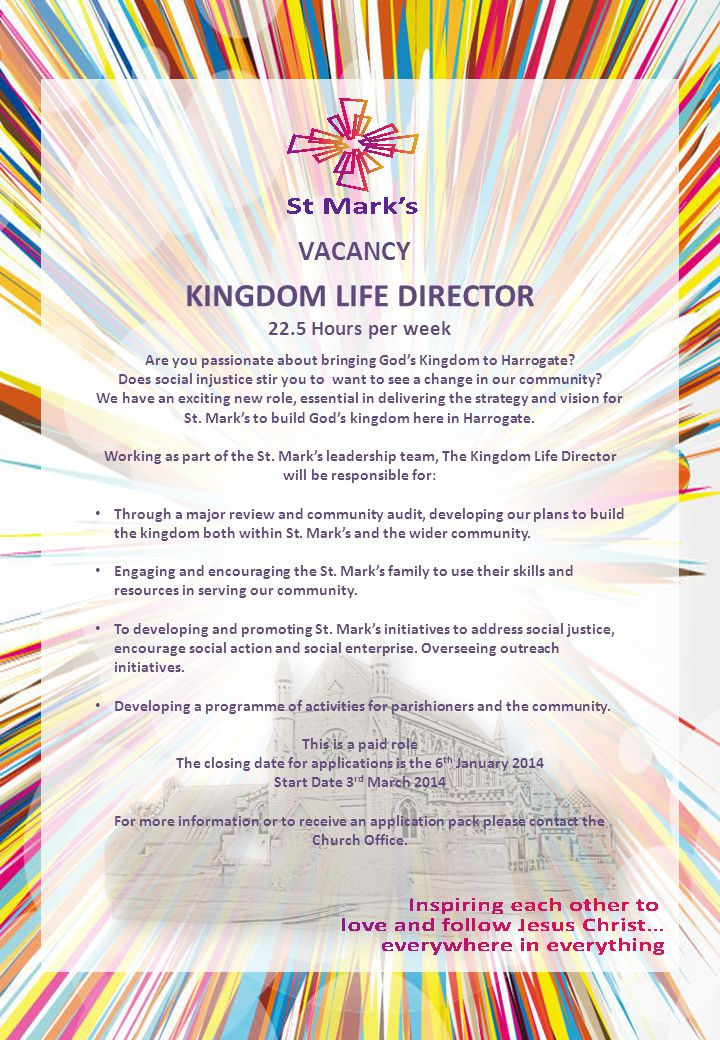 KINGDOM LIFE DIRECTOR 22.5 Hours per week VACANCY Are you passionate about bringing God's Kingdom to Harrogate.