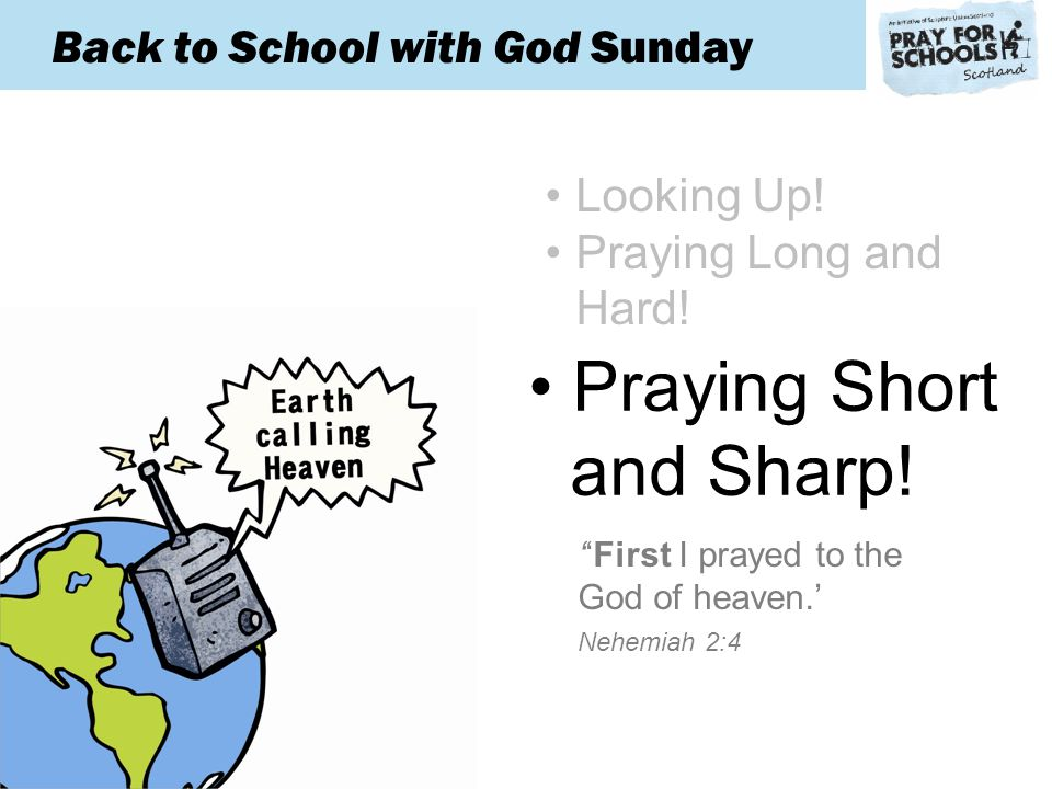 Back to School with God Sunday Praying Short and Sharp.