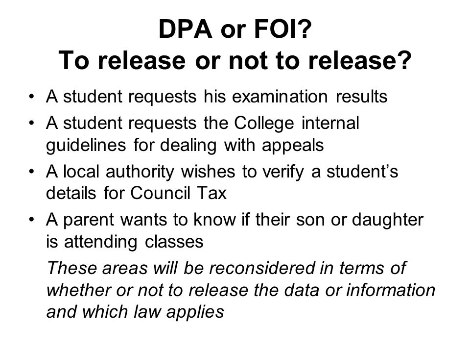 DPA or FOI.To release or not to release.