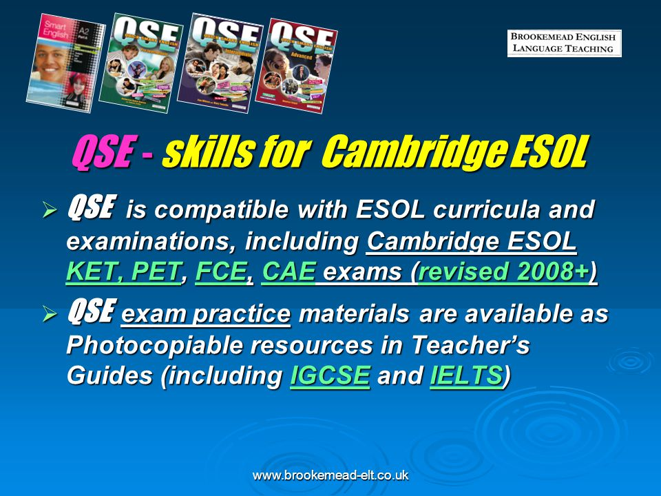 www.brookemead-elt.co.uk QSE - Photocopiable materials Supplementary grammar – at QSE Intermediate level, building up the FCE syllabus.