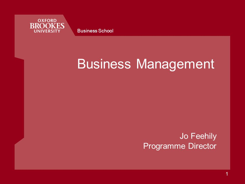 Business School 1 Business Management Jo Feehily Programme Director
