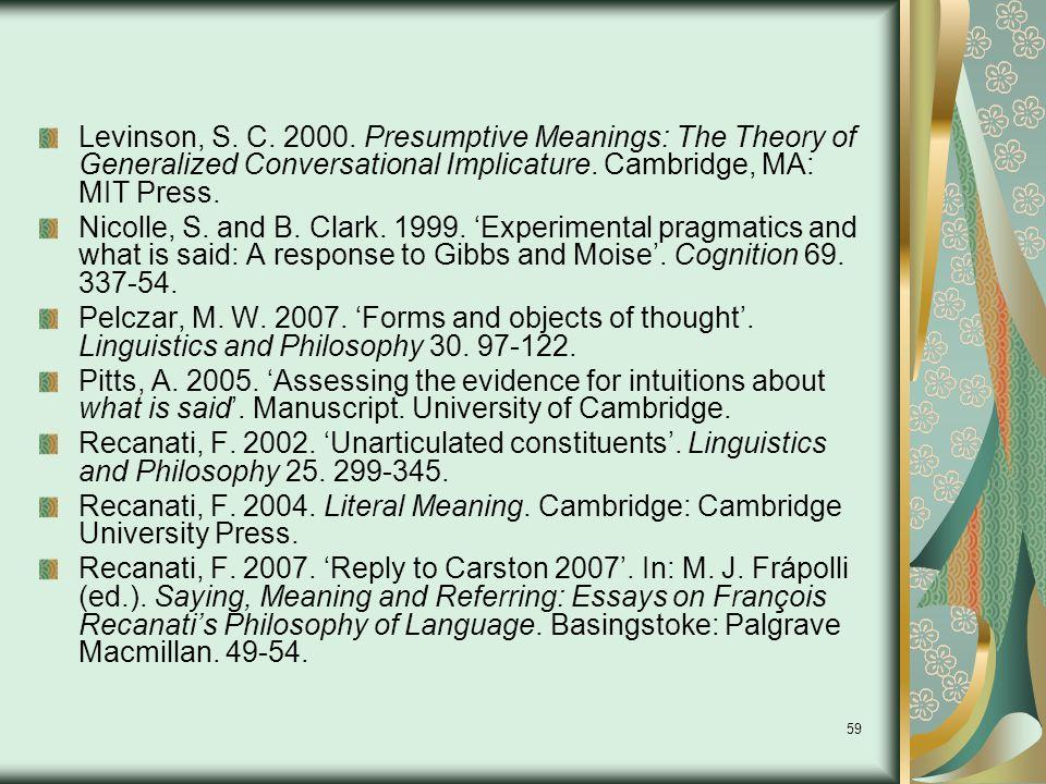 59 Levinson, S. C. 2000.