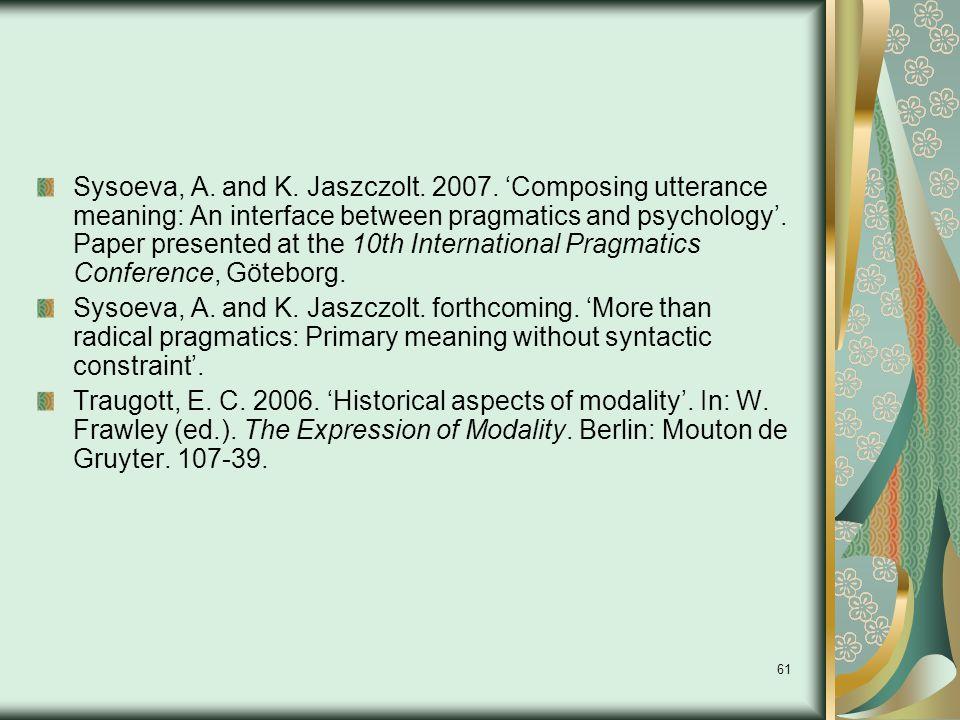 61 Sysoeva, A. and K. Jaszczolt. 2007.