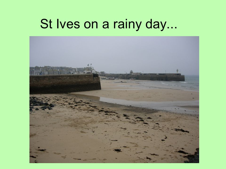 St Ives on a rainy day...