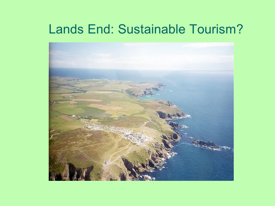 Lands End: Sustainable Tourism
