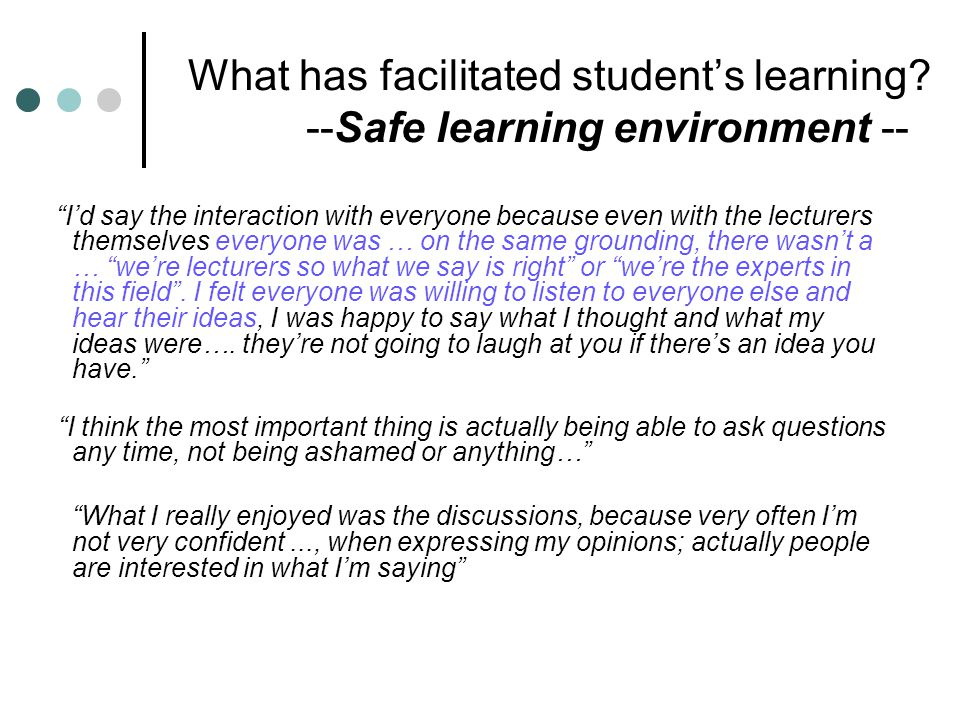 What has facilitated student's learning.