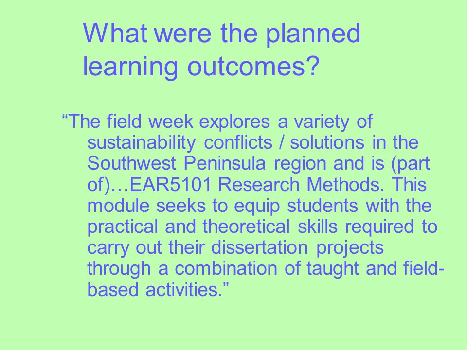 What were the planned learning outcomes.