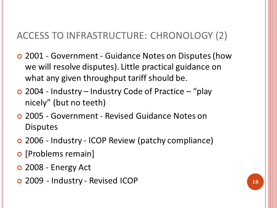 ACCESS TO INFRASTRUCTURE: CHRONOLOGY (2) 2001 - Government - Guidance Notes on Disputes (how we will resolve disputes).