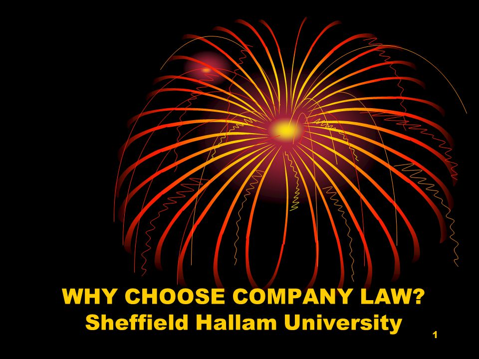 1 WHY CHOOSE COMPANY LAW Sheffield Hallam University