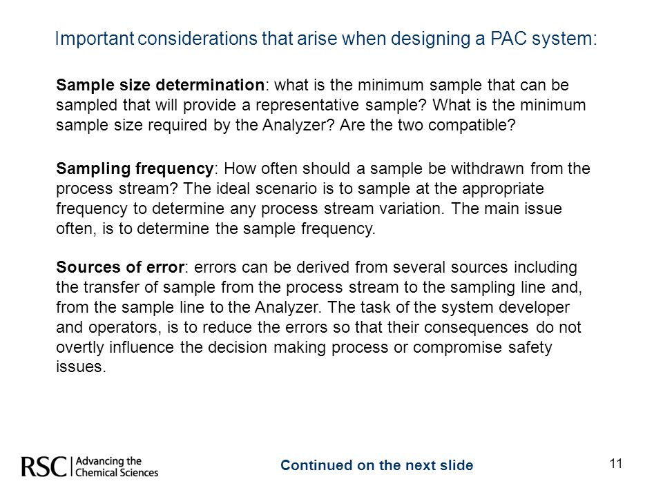 11 Important considerations that arise when designing a PAC system: Sample size determination: what is the minimum sample that can be sampled that wil
