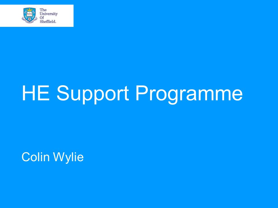 HE Support Programme Colin Wylie