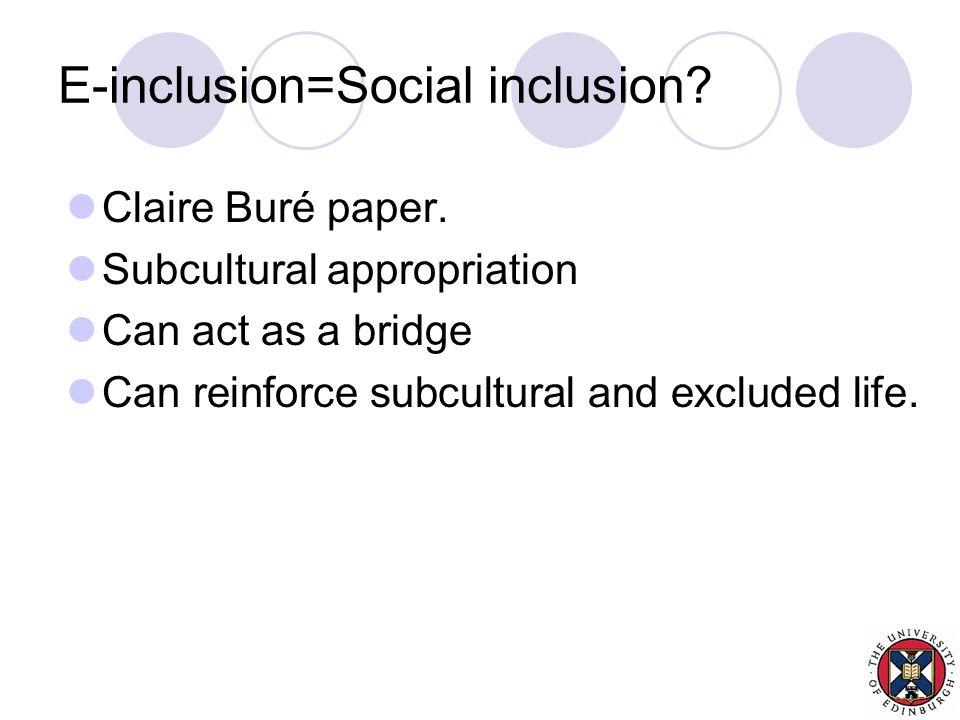 E-inclusion=Social inclusion. Claire Buré paper.