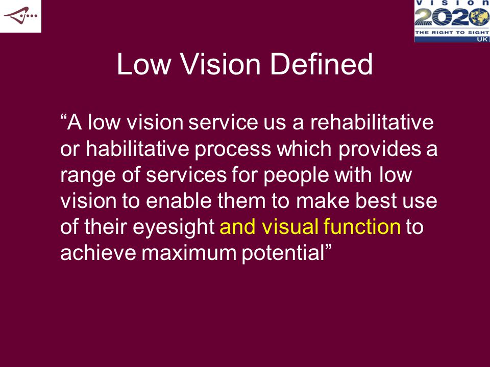 Eye Care Steering Concerns Pilot new ways of working in low vision Create SS and voluntary sector partnerships Avoid a uni-disciplinary approach Tighten the pathways and prevent ophthalmological gate-keeping