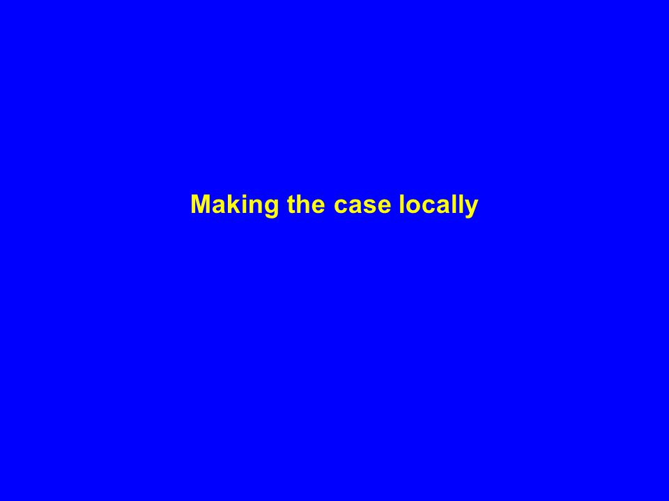Making the case locally
