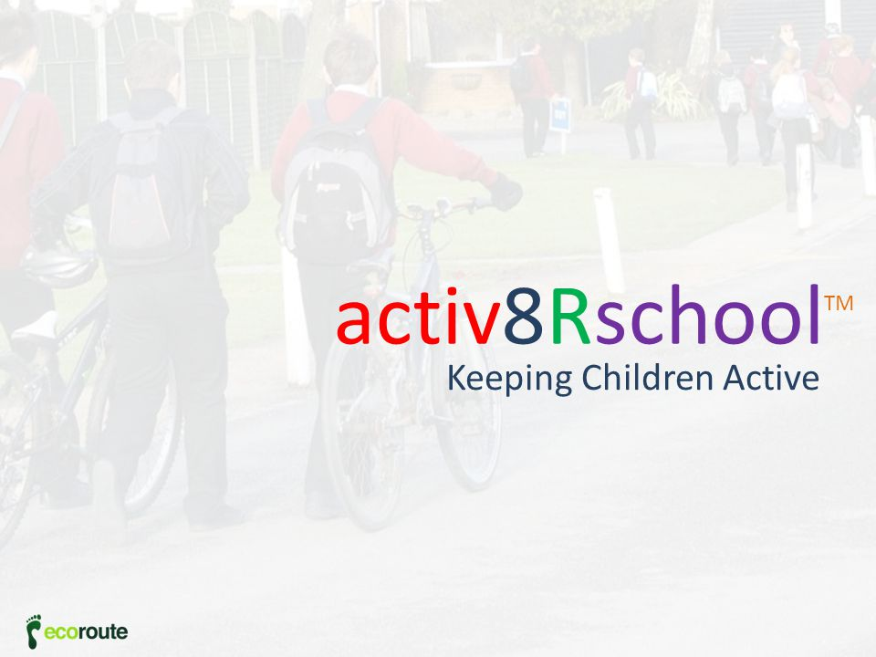 Keeping Children Active activ8Rschool TM