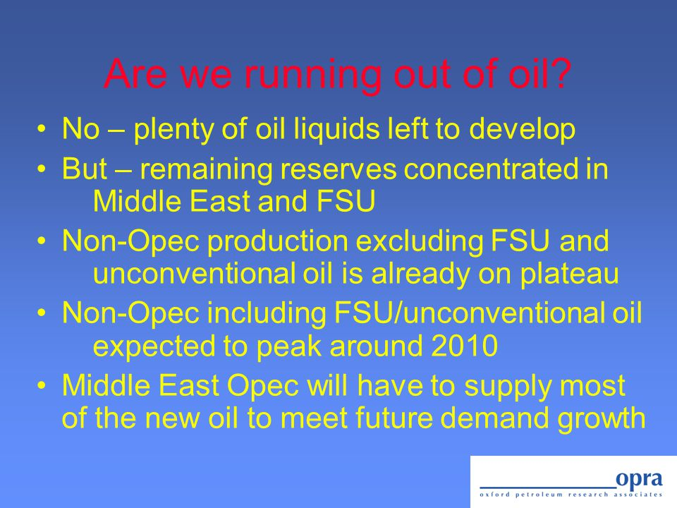 Problem is not how much oil...