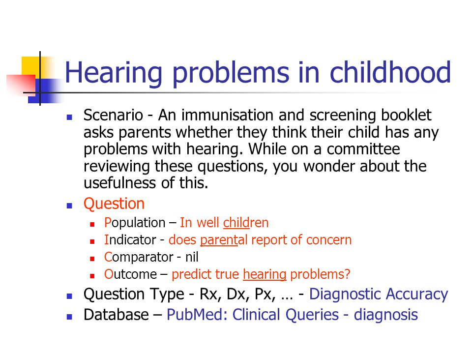 Hearing problems in childhood Scenario - An immunisation and screening booklet asks parents whether they think their child has any problems with hearing.