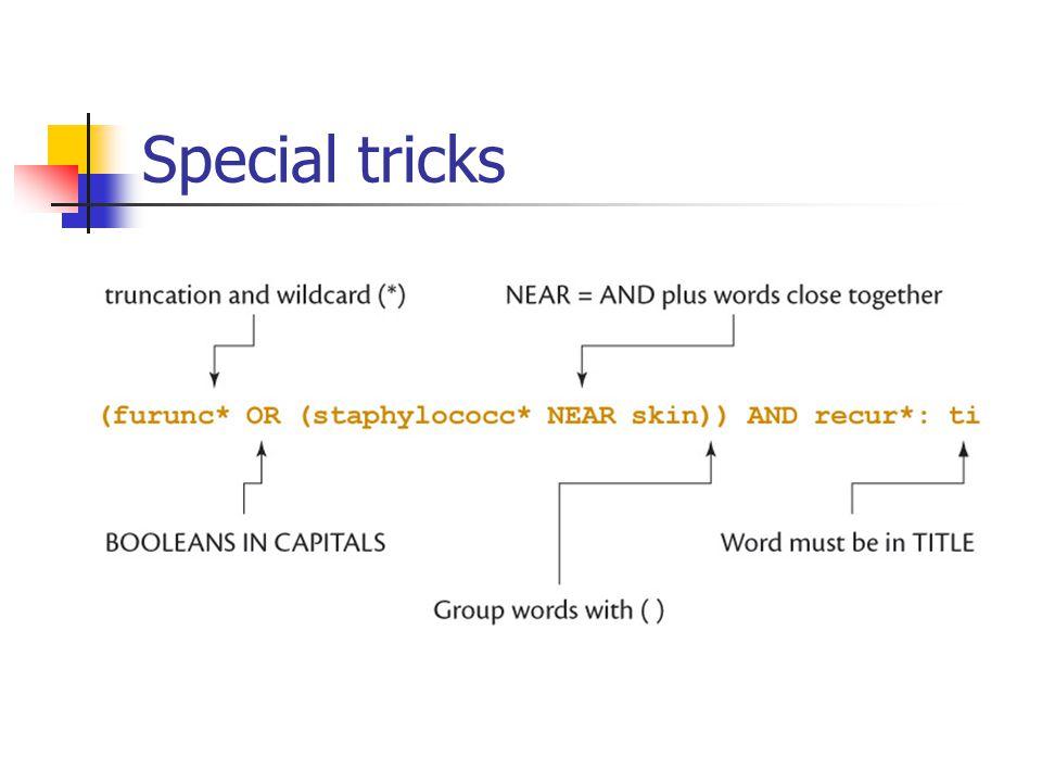Special tricks