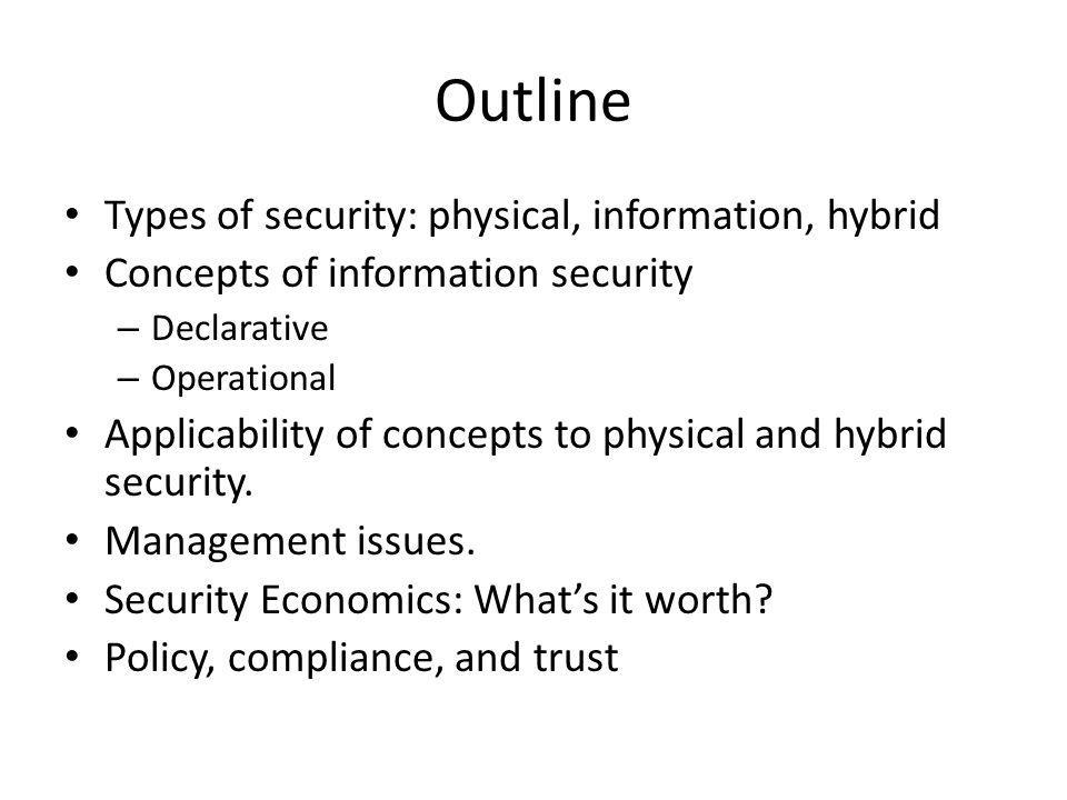 Security Management For large organizations, security is a management as well as a technological problem.