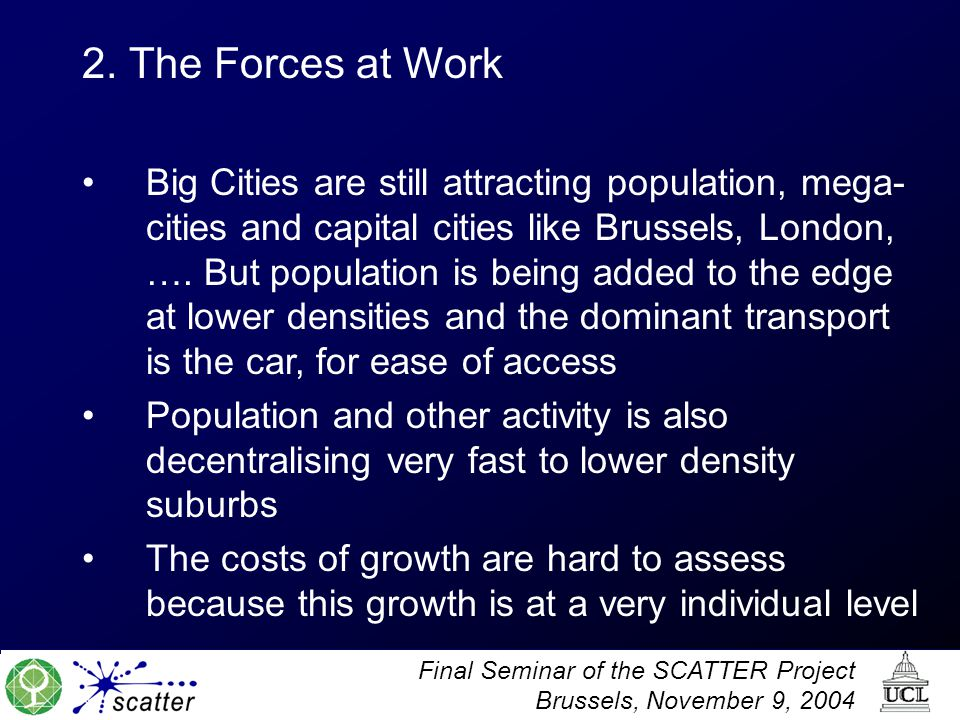 Final Seminar of the SCATTER Project Brussels, November 9, 2004 2.