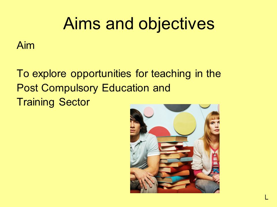 Objectives To explain routes into PCET To identify entry requirements and application procedures To recognise the role and skills of a PCET tutor L