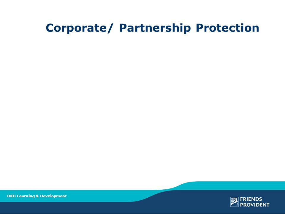 UKD Learning & Development Corporate/ Partnership Protection