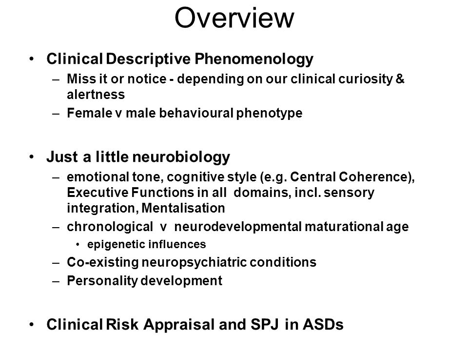 Autism Spectrum Disorders incl. high functioning / AS From Descriptive Phenomenology across the life span to Clinical Risk Appraisal & SPJ Ekkehart F.