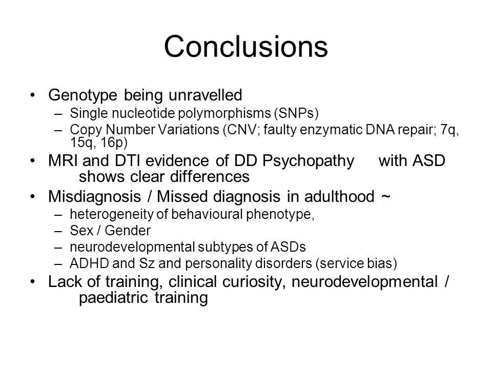 Conclusions Unless you do detailed neurodevelopmental history & FH, we will continue to un-diagnose Sz / PD / ID and BPD from HS patients BCFS-East Anglia national referral centre for neurodevelopmental disorders with or without combination of HFA and Eastern SCG 'Gatekeeper / Access Assessor' service for these