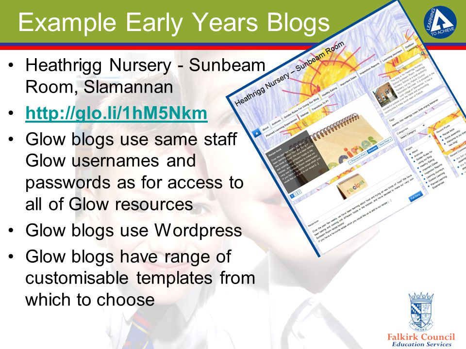 Example Early Years Blogs Heathrigg Nursery - Sunbeam Room, Slamannan http://glo.li/1hM5Nkm Glow blogs use same staff Glow usernames and passwords as