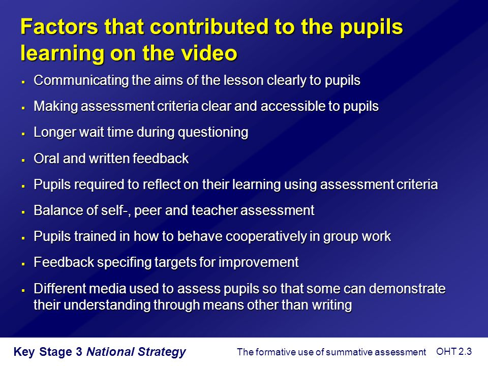 Key Stage 3 National Strategy Purposes of questioning  To interest, engage and challenge pupils  To check on prior knowledge  To stimulate recall and use of existing knowledge and experience in order to create new understanding and meaning  To focus thinking on key concepts and issues  To extend pupils' thinking from the concrete and factual to the analytical and evaluative  To lead pupils through a planned sequence which progressively establishes key understandings  To promote reasoning, problem solving, evaluation and the formulation of hypotheses  To promote pupils' thinking about the way they have learned Questioning OHT 4.3