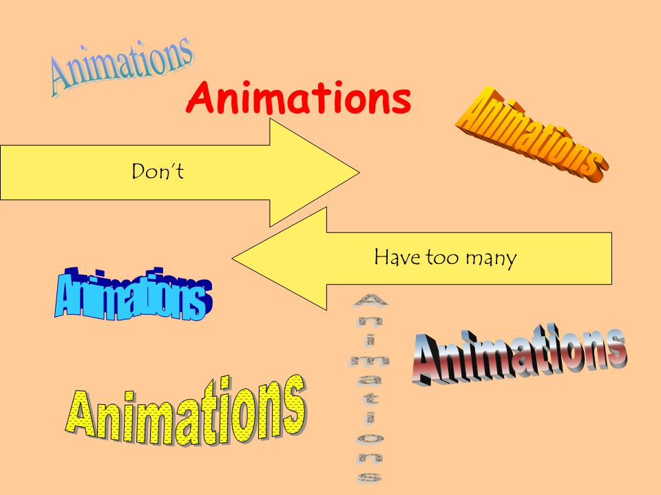 Animations Don't Have too many
