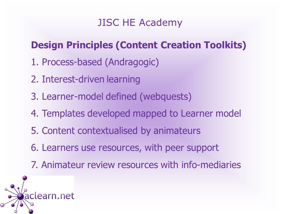 JISC HE Academy Design Principles (Content Creation Toolkits) 1.