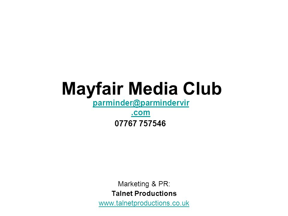Mayfair Media Club Marketing & PR: Talnet Productions