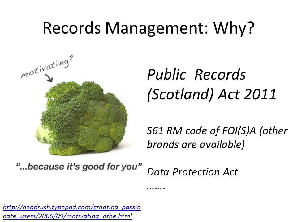 Records Management: Why.