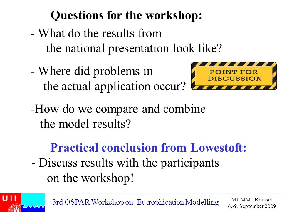 3rd OSPAR Workshop on Eutrophication Modelling MUMM - Brussel 6.-9.
