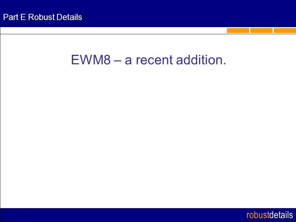 robustdetails Part E Robust Details EWM8 – a recent addition.