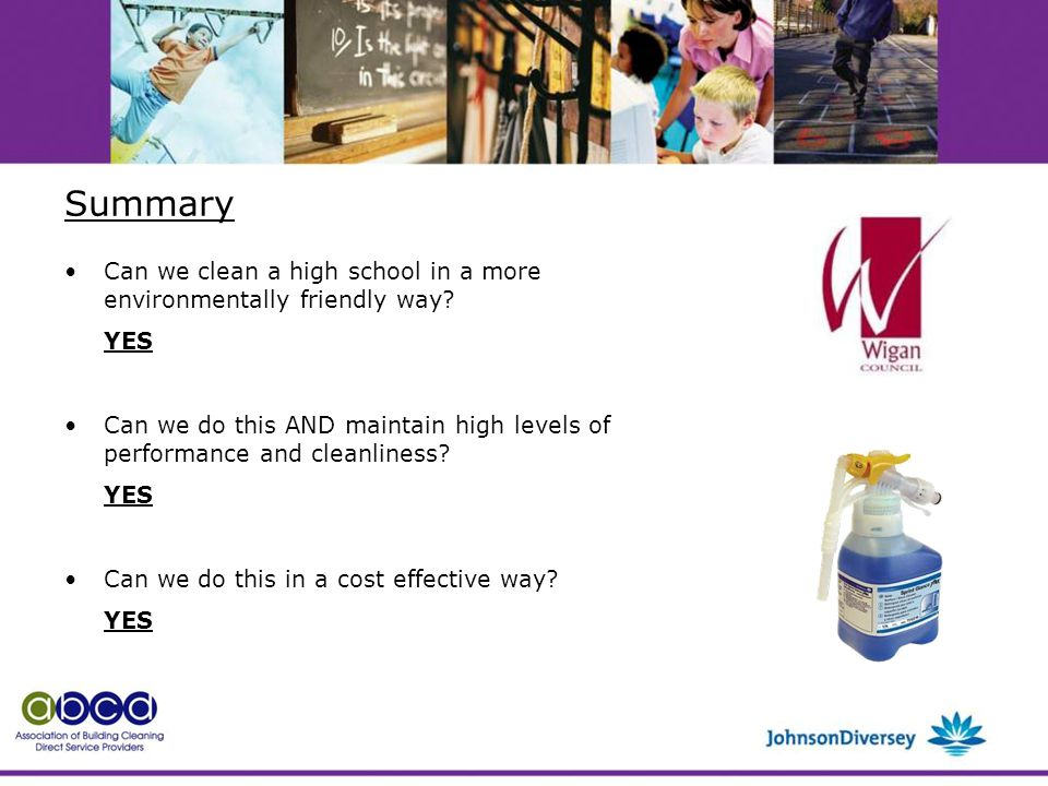 Summary Can we clean a high school in a more environmentally friendly way.