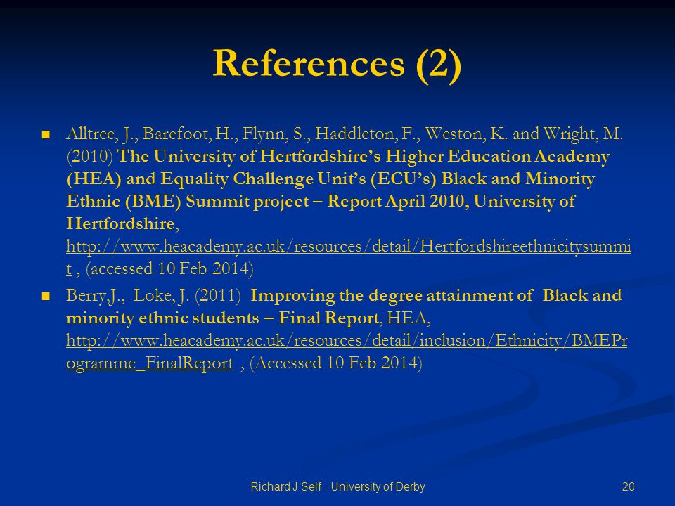 References (2) Alltree, J., Barefoot, H., Flynn, S., Haddleton, F., Weston, K.