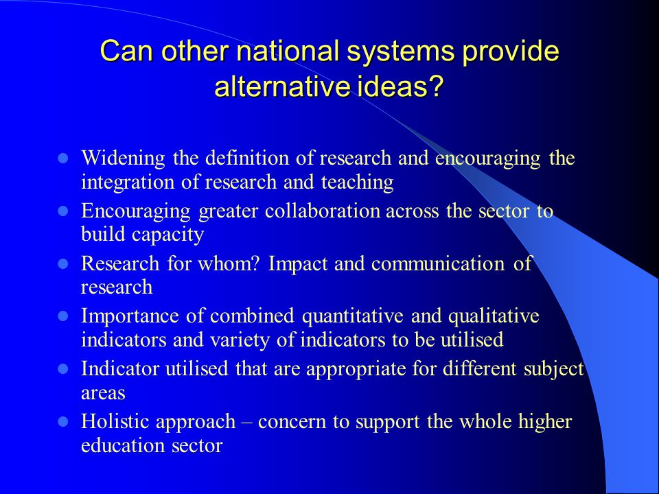 Can other national systems provide alternative ideas.