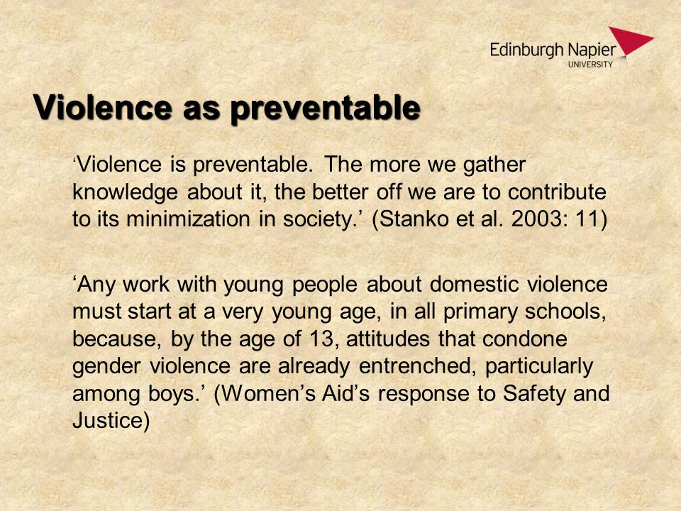 Previous research with young people 14 – 21 (Zero Tolerance, 1998); 15 – 18 (McCarry, 2003); 14 – 18 (Burman et al.,2005); 16 – 20 (Amnesty International 2006)