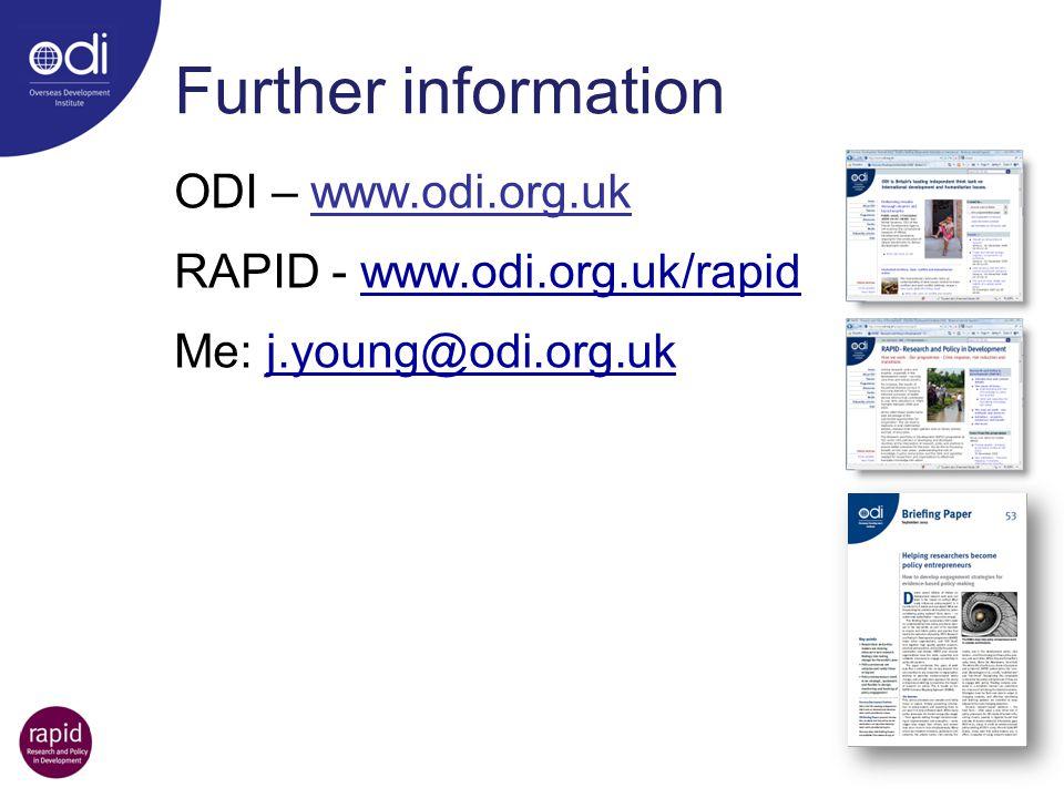 Further information ODI – www.odi.org.uk RAPID - www.odi.org.uk/rapid Me: j.young@odi.org.uk