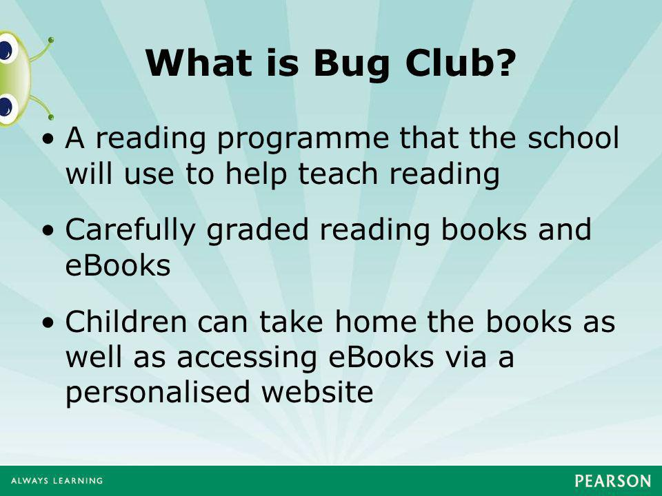 What is Bug Club.
