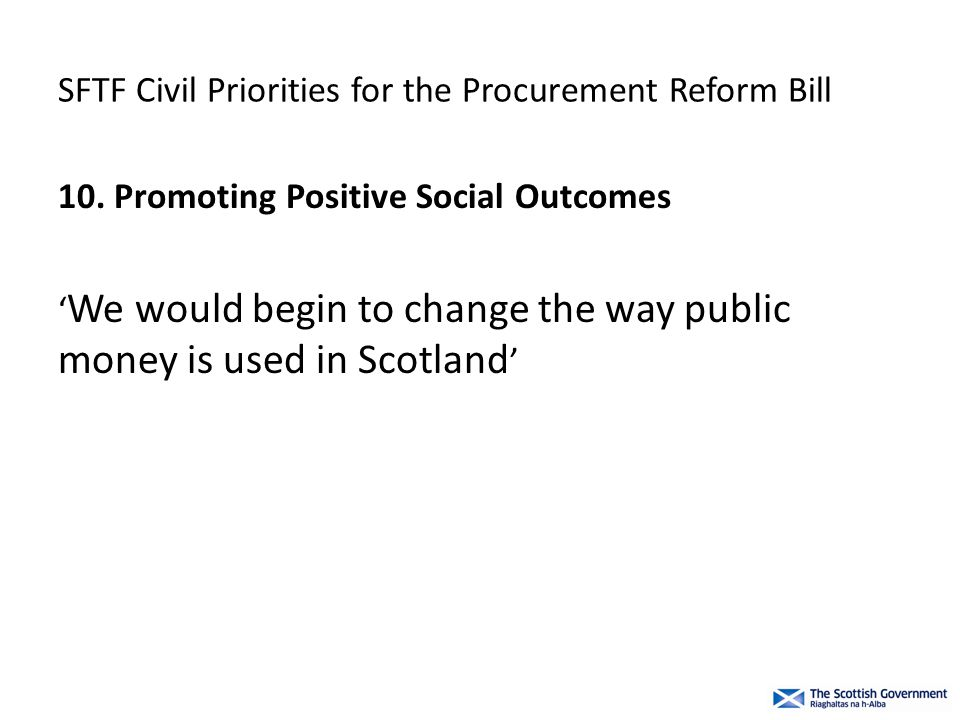 SFTF Civil Priorities for the Procurement Reform Bill 10.