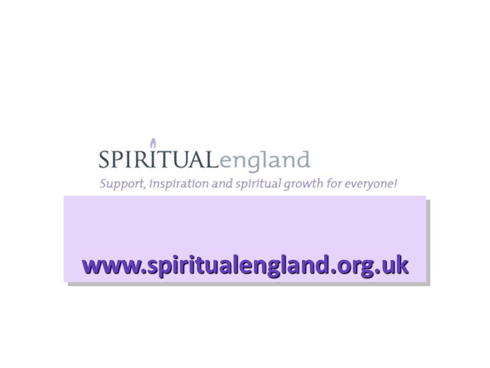 www.spiritualengland.org.ukwww.spiritualengland.org.uk