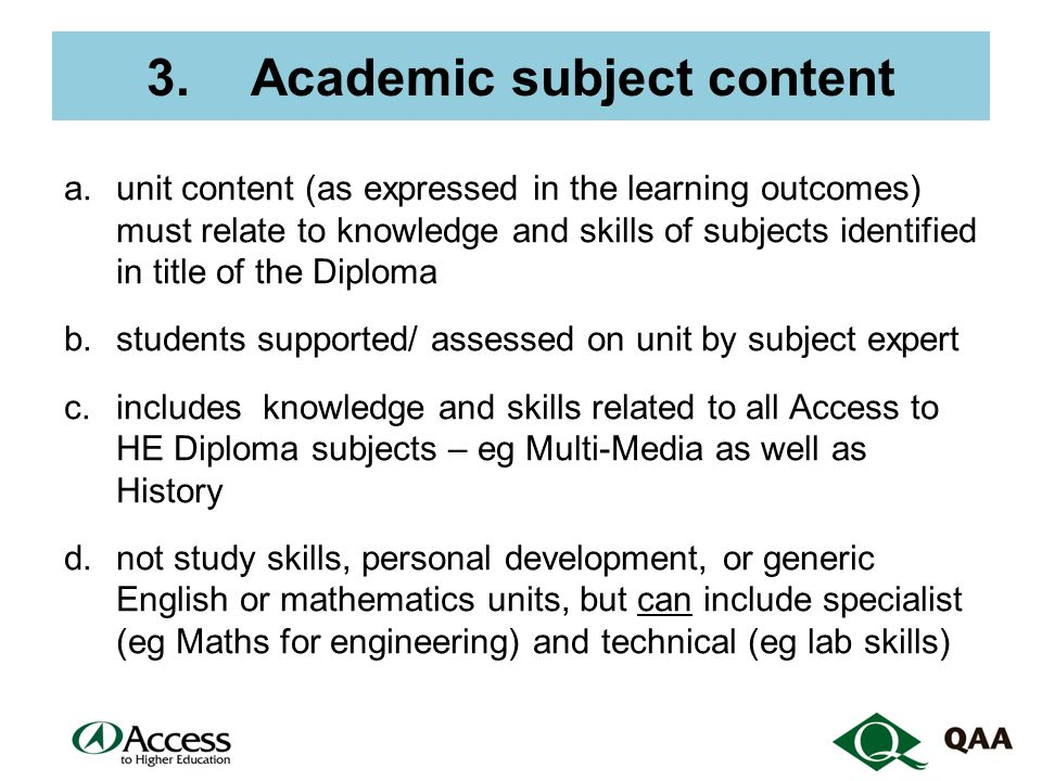 Academic subject content (2) And also, for units that focus on research project or major final project: e.units have learning outcomes relating to students command of the knowledge domain and conventions of the subject (not just generic research skills) f.student work must be original work for the unit only (not just 'cross-referenced' from work produced to demonstrate achievement of other units' learning outcomes)