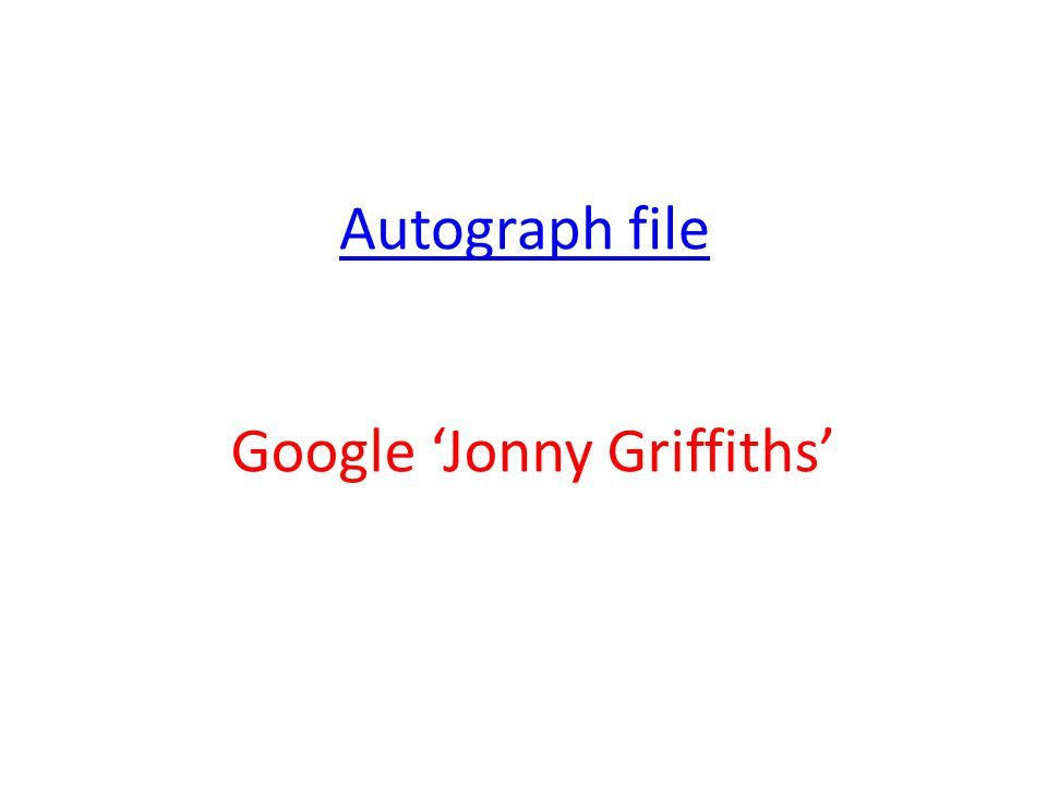 Autograph file Google 'Jonny Griffiths'